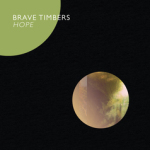 Brave Timbers - Hope