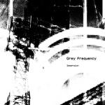 Grey Frequency - Immersion
