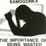 Samogonka - The Importance Of Being Wasted